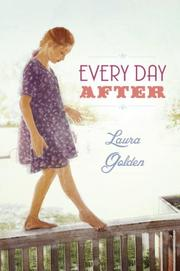 EVERY DAY AFTER by Laura Golden