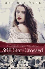 STILL STAR-CROSSED by Melinda Taub