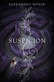 SUSPICION by Alexandra Monir