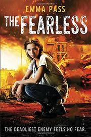 THE FEARLESS by Emma Pass
