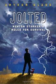JOLTED by Arthur Slade