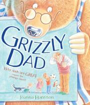 GRIZZLY DAD by Joanna Harrison