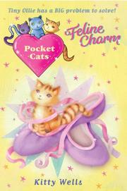FELINE CHARM by Kitty Wells