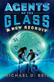 A NEW RECRUIT by Michael D. Beil