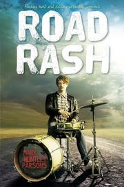 ROAD RASH by Mark Huntley Parsons