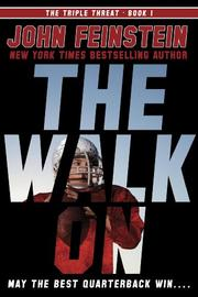 THE WALK ON by John Feinstein