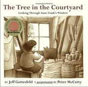 THE TREE IN THE COURTYARD by Jeff Gottesfeld
