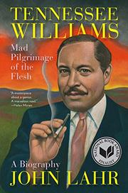 TENNESSEE WILLIAMS by John Lahr