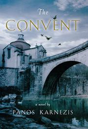 THE CONVENT by Panos Karnezis