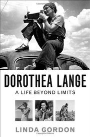 DOROTHEA LANGE by Linda Gordon