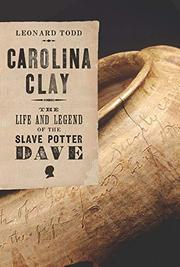 CAROLINA CLAY by Leonard Todd