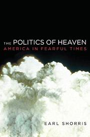 THE POLITICS OF HEAVEN by Earl Shorris