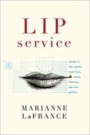 LIP SERVICE by Marianne LaFrance