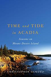 TIME AND TIDE IN ACADIA by Christopher Camuto
