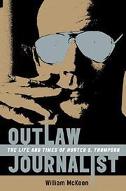 OUTLAW JOURNALIST by William McKeen