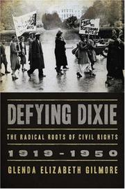 DEFYING DIXIE by Glenda Elizabeth Gilmore