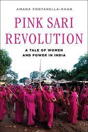 PINK SARI REVOLUTION by Amana Fontanella-Khan