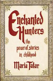 ENCHANTED HUNTERS by Maria Tatar