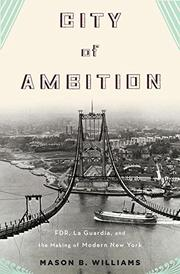 CITY OF AMBITION by Mason B. Williams