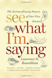 SEE WHAT I'M SAYING by Lawrence D. Rosenblum