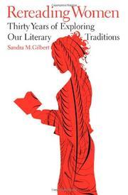 REREADING WOMEN by Sandra M. Gilbert