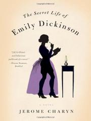 Book Cover for THE SECRET LIFE OF EMILY DICKINSON