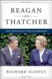 REAGAN AND THATCHER by Richard Aldous