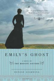 EMILY'S GHOST by Denise Giardina