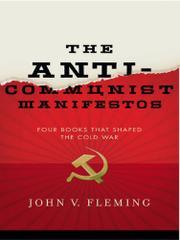 THE ANTI-COMMUNIST MANIFESTOS by John V. Fleming