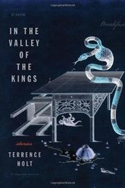 IN THE VALLEY OF THE KINGS by Terrence Holt
