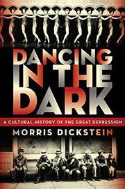 DANCING IN THE DARK by Morris Dickstein