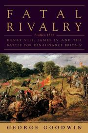 FATAL RIVALRY by George Goodwin