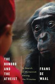 THE BONOBO AND THE ATHEIST by Frans de Waal