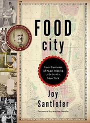 FOOD CITY by Joy Santlofer