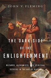 THE DARK SIDE OF THE ENLIGHTENMENT by John V. Fleming
