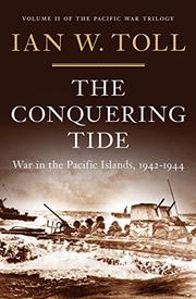 THE CONQUERING TIDE by Ian W. Toll
