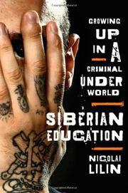 SIBERIAN EDUCATION by Nicolai Lilin