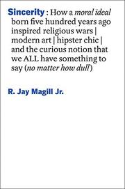 SINCERITY by R. Jay Magill Jr.