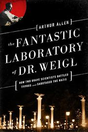 THE FANTASTIC LABORATORY OF DR. WEIGL by Arthur Allen