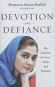 DEVOTION AND DEFIANCE by Humaira Awais Shahid