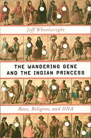 Book Cover for THE WANDERING GENE AND THE INDIAN PRINCESS