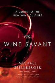 THE WINE SAVANT by Michael Steinberger