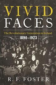 VIVID FACES by R.F. Foster