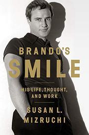BRANDO'S SMILE by Susan L. Mizruchi