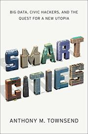 SMART CITIES by Anthony Townsend