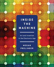 INSIDE THE MACHINE by Megan Prelinger