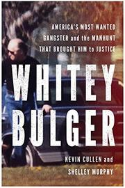 WHITEY BULGER by Kevin Cullen