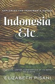 INDONESIA, ETC. by Elizabeth Pisani