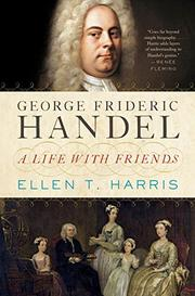 GEORGE FRIDERIC HANDEL by Ellen T. Harris