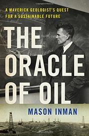 THE ORACLE OF OIL by Mason Inman